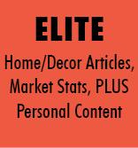 Elite - Home & Decor Articles, Market Stats PLUS Personal Content
